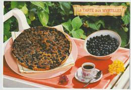 LES RECETTES DE NOS GRANDS MERES  LA TARTE AUX MYRTILLES L AUVERGNE - Recettes (cuisine)