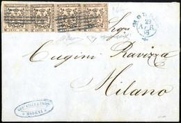 Cover 1855, Lettera Da Modena Il 29.4. Per Milano Affrancata Per 40 C. Con Striscia Orizzontale Di Quattro Del 10 C. Ros - Modena