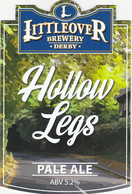 LITTLEOVER BREWERY (DERBY, ENGLAND) - HOLLOW LEGS PALE ALE - PUMP CLIP FRONT - Letreros