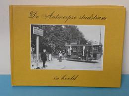 *** De ANTWERPSE STADSTRAM In Beeld ***    -  1979 - Antwerpen