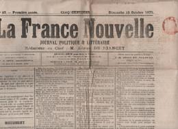 LA FRANCE NOUVELLE 15 10 1871 - LOIGNY PRES PATAY MONUMENT ZOUAVES PONTIFICAUX - BIRMANIE - CHICAGO INCENDIE - MIRMANDE - 1850 - 1899