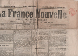 LA FRANCE NOUVELLE 16 10 1871 - CASIMIR PERIER - DEPORTES DU BAGNE VERS LA NOUVELLE CALEDONIE SUR LE JURA - GUYANE ... - 1850 - 1899