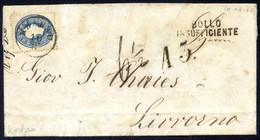 """Cover 1861, Unterfrankierter Auslandsbrief Von Krakau 10.8.1862 Nach Livorno Mit 15 Kr. Blau Frankiert, Langstempel """"BOL - Sin Clasificación"""