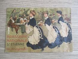 42 SAINT ETIENNE PUBLICITE BRASSERIE NATIONALE BRUNE ET BLONDE ILLUSTREE SERVEUSES - Saint Etienne