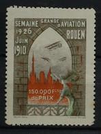 76 - Rouen - Vignette** Grande Semaine De L'aviation 1910 - Non Classificati