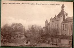 53 + LAVAL - Institution Libre De L'Immaculée-conception - Chapelle Extérieure Et Cours Des Moyens - Angers