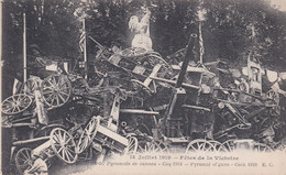 Fêtes De La Victoire 14 Juillet 1919 Pyramide De Canons Coq 1918 - Guerra 1914-18