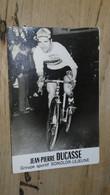 CYCLISME : Jean Pierre DUCASSE, Ecrite Par Sa Mère ................ 4458 - Cyclisme