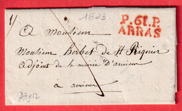 MARQUE P61P ARRAS PAS DE CALAIS EN ROUGE 1823 27X12 POUR AMIENS SOMME INDICE 8 - 1801-1848: Precursors XIX