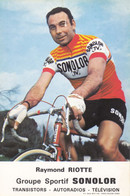 CPA - Raymond Riotte - Groupe Sportif Sonolor - Cycling