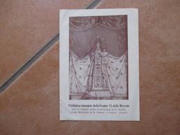 Immagine Sacra Devotion Image Prodigiosa Immagine Vergine SS. Della Mercede S.Orsola A Chiaia Napoli - Devotion Images