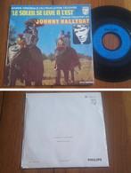 """RARE French SP BOF TV 45t RPM (7"""") """"LE SOLEIL SE LEVE A L'EST"""" (Johnny Hallyday 1974) - Soundtracks, Film Music"""