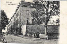 ARLON - La Caserne - Oblitération De 1908 - Edit. Funk-Willems, Arlon - Aarlen