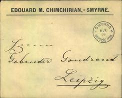 """1909, Geschäftsbrief Von """"MYRNA DEUTSCHE POST"""" Nach Leipzig - Offices: Turkish Empire"""