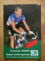 Cyclisme - Carte Publicitaire CREDIT AGRICOLE 1999 : François SIMON  Champion De France - Cycling