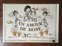 UN AMOUR DE ROSE CAVE MAURICE BONNAMY SAINT CYR EN BOURG VIN PEYNET - Other Municipalities