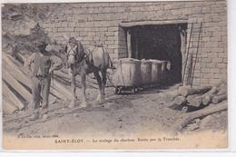 SAINT ELOY LES MINES : Le Roulage Du Charbon - Sortie De La Tranchée - état - Saint Eloy Les Mines