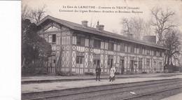 La Gare De Lamothe Commune Du Teich Croisement Des Lignes Bordeaux Arcachon Et Bordeaux Bayonne - Otros Municipios