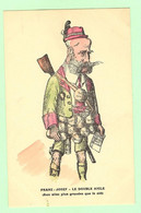 R136 - Militaria - Guerre 1914-18 - Illustration Satirique, Caricature, Humour - Franz, Josef, Le Double Aigle - War 1914-18