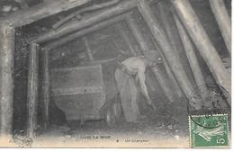 A/191          62      Dans La Mine  - Un Chargeur - Zonder Classificatie