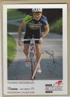 CYCLISME. Carte Dédicacée De Thomas WEGMULLER. 1991 - Cycling