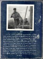 J.A  épisode De La Vie Et Aventure Vécue Pendant La Guerre En Afrique Du Nord Par Un Officier ...Editions Galic 1961 - Altri