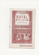 PROGRAMME   ROYAL   PALACE        NOGENT - SUR  - MARNE - Programs