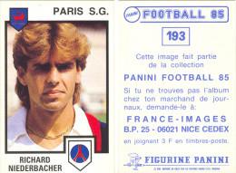 Image PANINI FOOTBALL 85 - N° 193 - PARIS S.G. - RICHARD NIEDERBACHER - Unclassified