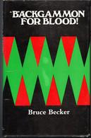 Backgammon For Blood! Bruce Becker - William Luscombe ...1974 - Sonstige