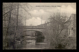 86 - GRAND-PONT - PONT SUR L'OSANCE - Otros Municipios