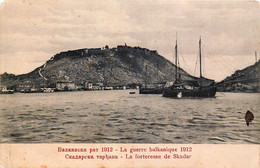 La Guerre Balkanique 1912 - Macédoine - Albanie -  La Forteressede Skadar - Andere Oorlogen