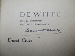 Oud Boek GESIGNEERD Door  ERNEST  CLAES   --DE  WITTE - Antiguos