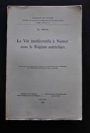 PISVIN La Vie Intellectuelle à Namur Sous Le Régime Autrichien Régionalisme Etudes école Imprimerie Bibliothèque Théâtre - Belgique