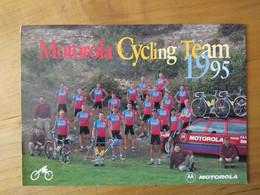 Cyclisme - Carte Publicitaire 1995 : Le Groupe MOTOROLA - Ciclismo
