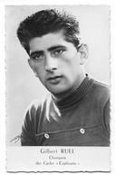 CARTE CYCLISME GILBERT RUEL SIGNEE 1956 - Radsport