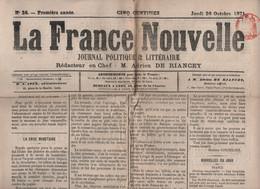 LA FRANCE NOUVELLE 26 10 1871  CRISE MONETAIRE - COMMUNARDS - INDE - CERET - RUSSIE SECTE DES COLOMBES BLANCHES - TROYES - 1850 - 1899