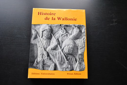 HISTOIRE DE LA WALLONIE - Collectif - Editions Universitaires Privat Editeur 1973 Régionalisme Léopold GENICOT - Belgio