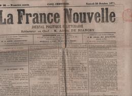 LA FRANCE NOUVELLE 28 10 1871 - 28 10 1870 CAPITULATION METZ - CORSE - LE BOURGET - MORMONTS SALT LAKE CITY - NAPOLEON 3 - 1850 - 1899