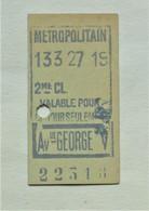 "Ancien Ticket De Metro "" Av. George V "". 2e Classe. - Europa"