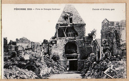 X80028 CpaWW1 PERONNE 80-Somme Porte De BRETAGNE Extérieur Outside Brittany Gate 1918 Photo SOUILLARD - Peronne