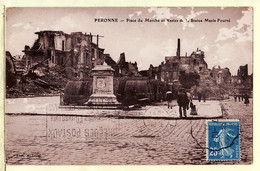 X80049 PERONNE Somme Place Du Marché Restes Statue Marie FOURRE 07.10.1921 à REVAUX Rue Tolbiac Paris- Photo LAVAL - Peronne