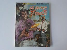 1968 BD Une Aventure De Bob Morane Le Secret Des 7 Temples Dédicace Henri Vernes Tête Bob Morane Dessinée - Bob Morane
