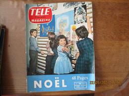 TELE MAGAZINE DU 22 AU 28 DECEMBRE 1957 NOËL,ELIZABETH TAYLOR,ROGER CAREL ET JEAN BELLANGER,MICHELE MORGAN,GABIN,MADELEI - Television