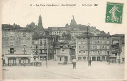 LE PUY : RUE CROZALIER - Le Puy En Velay