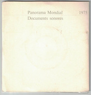 2 DISQUES  PUBLICITAIRE RTL PANORAMA MONDIAL DOCUMENTS SONORES 1975 PRESIDENT GISGARD D'ESTAING GENERAL FRANCO FORD - Formati Speciali