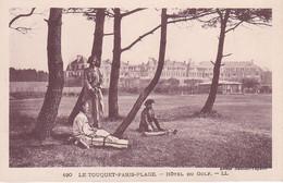 LE TOUQUET PARIS PLAGE HOTEL DU GOLF; JOUEURS AU REPOS  REF 71325 - Golf