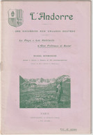 Ouvrage 1903 Andorre Le Pays Les Habitants L'état Politique Et Social Par Marcel Monmarché 28 P. Photos Carte  TBE Rare - Sonstige