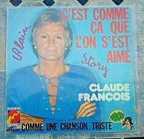 CLAUDE FRANÇOIS C'est Comme ça Que L'on S'est Aimé 1977 Disques Flèche 49.295 - Other - French Music