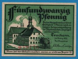 GERMANY Teuchern Stadt 25 PFENNIG 03/1921   Ref. # 1317.1a  NOTGELD - [11] Local Banknote Issues