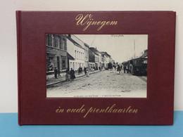 *** WIJNEGEM ***    -  In Oude Prentkaarten  -  1972 - Antwerpen
